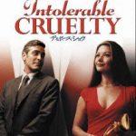 intolerable cruelty/ディボース・ショウ
